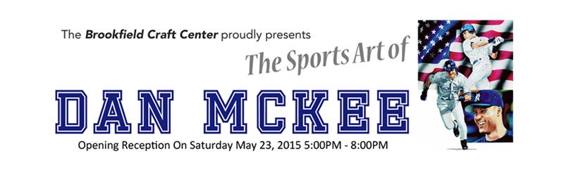 The Sports Art of Dan McKee at Brookfield Craft Center